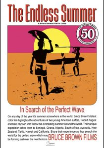 The Endless Summer - in search of the perfect wave